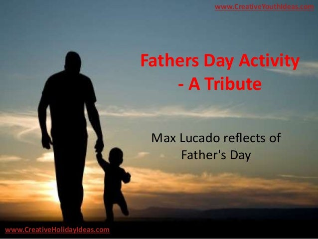 Tribute To Father Quotes: Fathers Day Activity