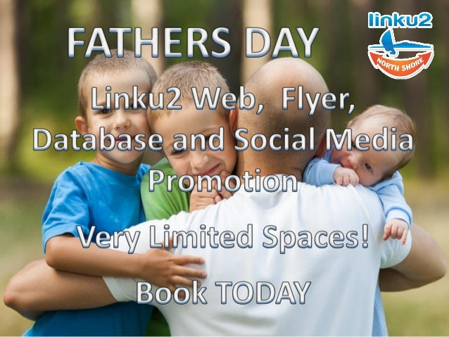 Linku2 North Shore is offering opportunities to feature in our Father Day feature and publication Advert spot just $95.00 ...