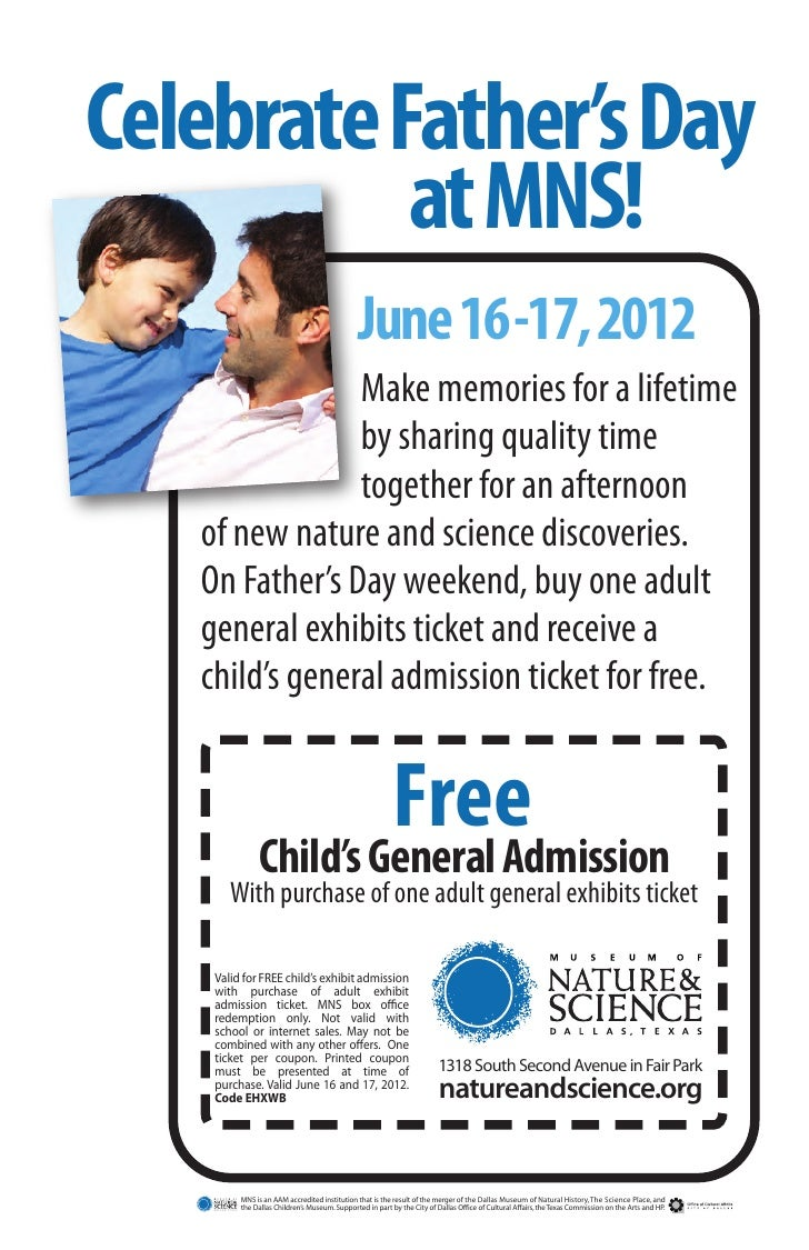 Celebrate Father's Day           at MNS!                                               June 16-17, 2012                Mak...