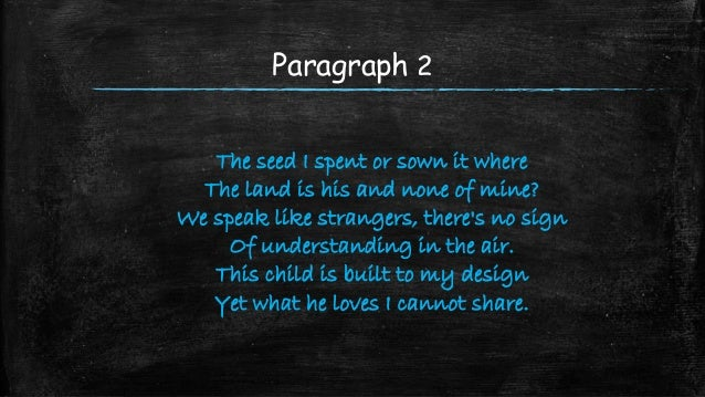 compare and contrast the poem father In this lesson, you'll read poems about the father-child relationship let's look at how these two poems compare structurally.