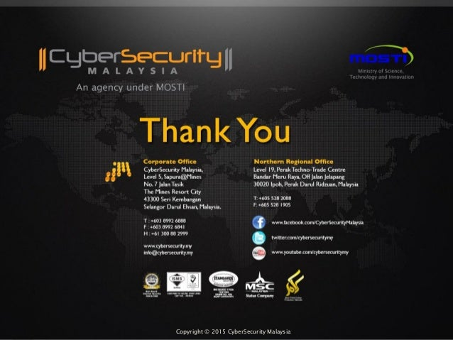 Copyright © 2015 CyberSecurity MalaysiaCopyright © 2015 CyberSecurity Malaysia