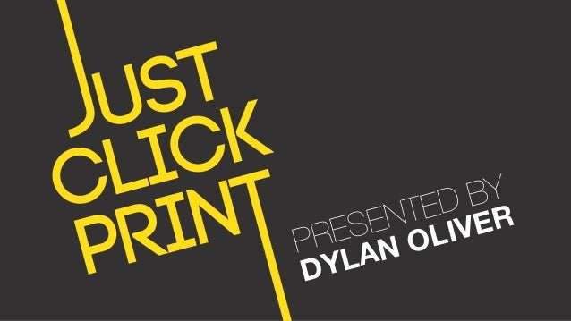 PRESENTED BY DYLAN OLIVER