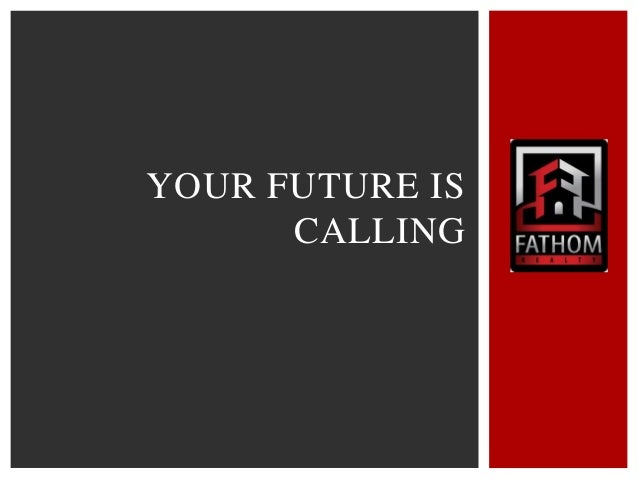 YOUR FUTURE IS CALLING
