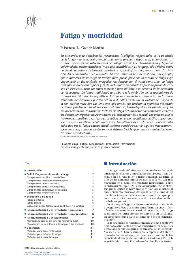 E – 26-007-C-50  Fatiga y motricidad P. Portero, D. Gomez-Merino En este artículo se describen los mecanismos fisiológicos ...
