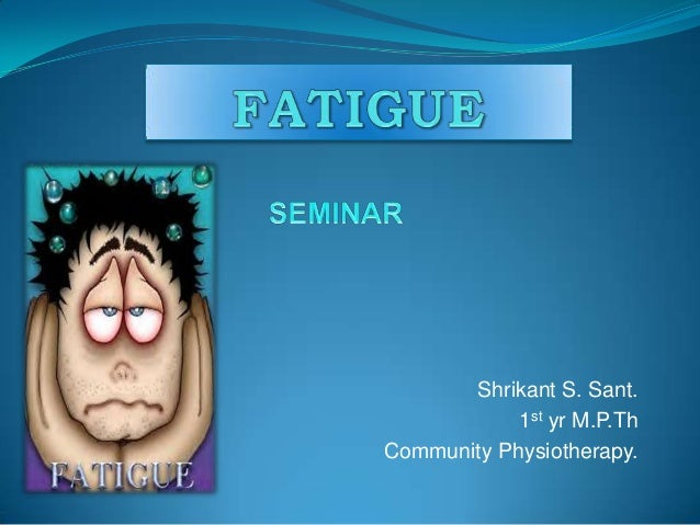 Shrikant S. Sant. 1st yr M.P.Th Community Physiotherapy.
