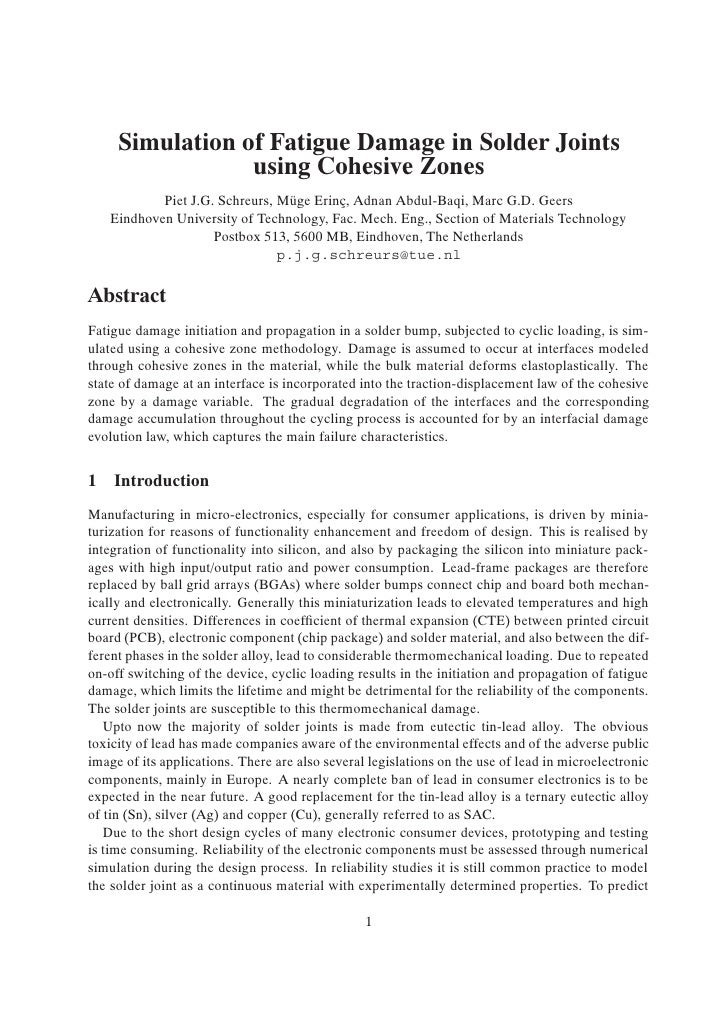 Simulation of Fatigue Damage in Solder Joints                 using Cohesive Zones           Piet J.G. Schreurs, M¨ ge Eri...