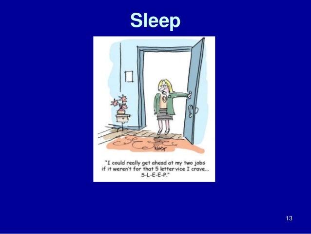 Sleep  13