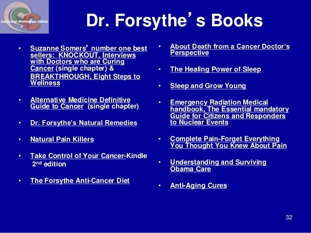 Dr. Forsythe's Books  • Suzanne Somers' number one best  sellers: KNOCKOUT, Interviews  with Doctors who are Curing  Cance...