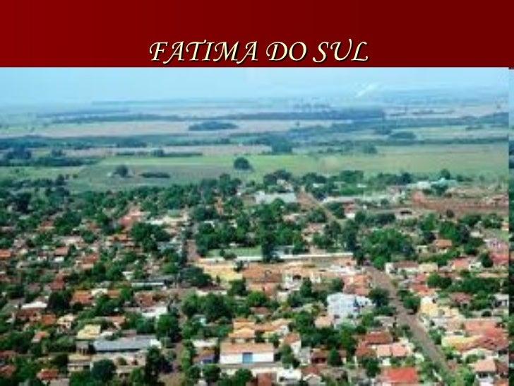 FATIMA DO SUL