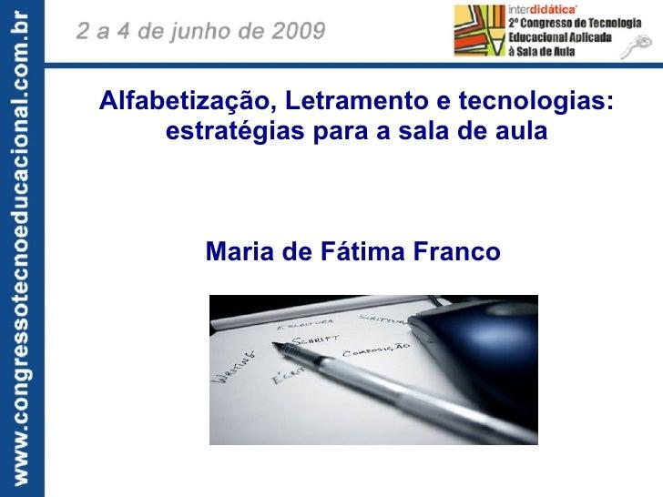 Alfabetização, Letramento e tecnologias:      estratégias para a sala de aula                                           ...
