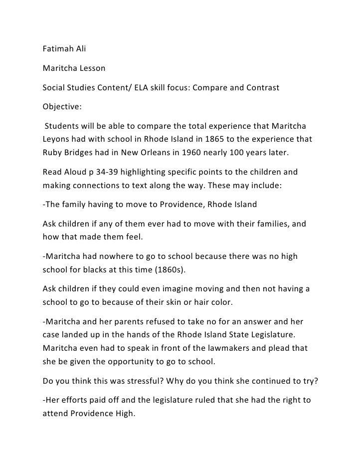 Fatimah Ali <br />Maritcha Lesson<br />Social Studies Content/ ELA skill focus: Compare and Contrast<br />Objective:<br />...