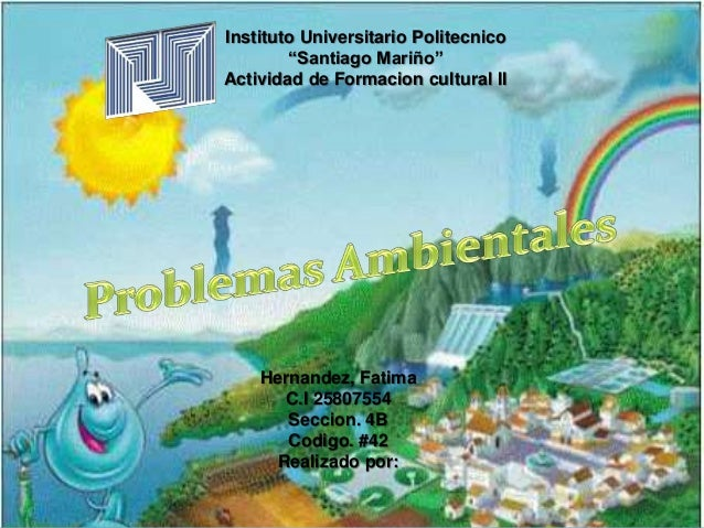 """Instituto Universitario Politecnico """"Santiago Mariño"""" Actividad de Formacion cultural II Hernandez, Fatima C.I 25807554 Se..."""