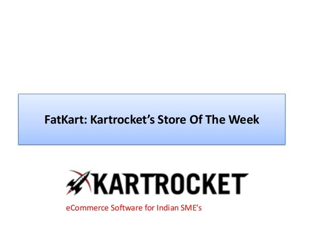 FatKart: Kartrocket's Store Of The Week eCommerce Software for Indian SME's