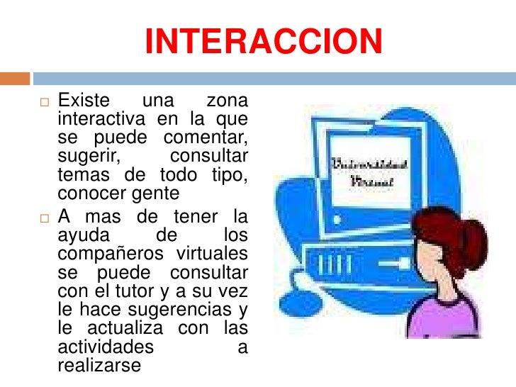 INTERACCION<br />Existe una zona interactiva en la que se puede comentar, sugerir, consultar temas de todo tipo, conocer g...