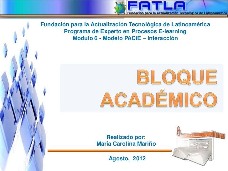 Fundación para la Actualización Tecnológica de Latinoamérica       Programa de Experto en Procesos E-learning           Mó...