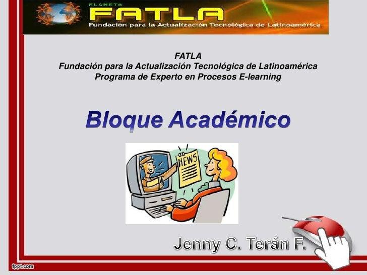 FATLAFundación para la Actualización Tecnológica de Latinoamérica        Programa de Experto en Procesos E-learning