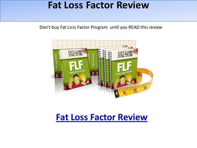 Fat Loss Factor ReviewDon't buy Fat Loss Factor Program until you READ this reviewFat Loss Factor Review