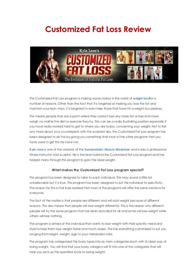 Customized Fat Loss ReviewThe Customized Fat Loss program is making waves today in the world of weight loss for anumber of...