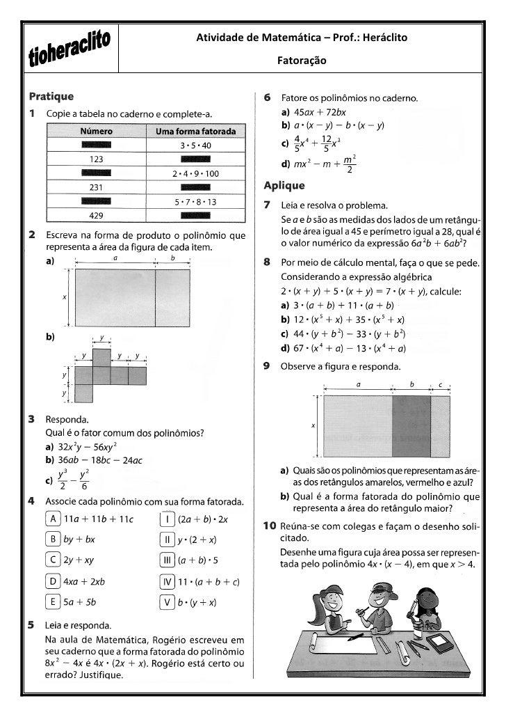 Atividade de Matemática – Prof.: Heráclito                Fatoração