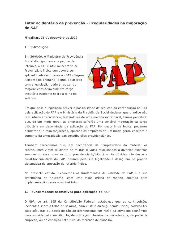 Fator acidentário de prevenção - irregularidades na majoraçãodo SATMigalhas, 28 de dezembro de 2009I – IntroduçãoEm 30/9/0...