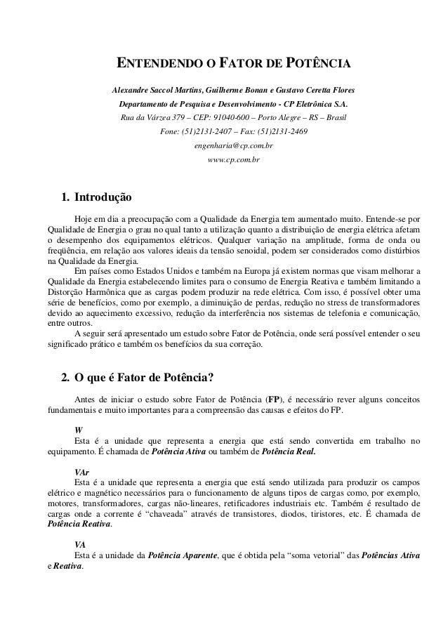 ENTENDENDO O FATOR DE POTÊNCIAAlexandre Saccol Martins, Guilherme Bonan e Gustavo Ceretta FloresDepartamento de Pesquisa e...