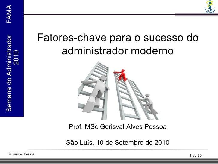 Fatores Chave de Sucesso do Administrador Moderno
