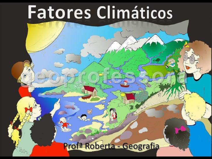 Profª Roberta - Geografia