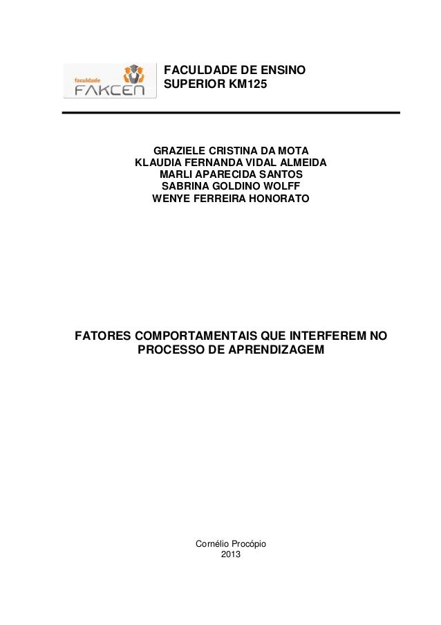 FACULDADE DE ENSINO SUPERIOR KM125 GRAZIELE CRISTINA DA MOTA KLAUDIA FERNANDA VIDAL ALMEIDA MARLI APARECIDA SANTOS SABRINA...