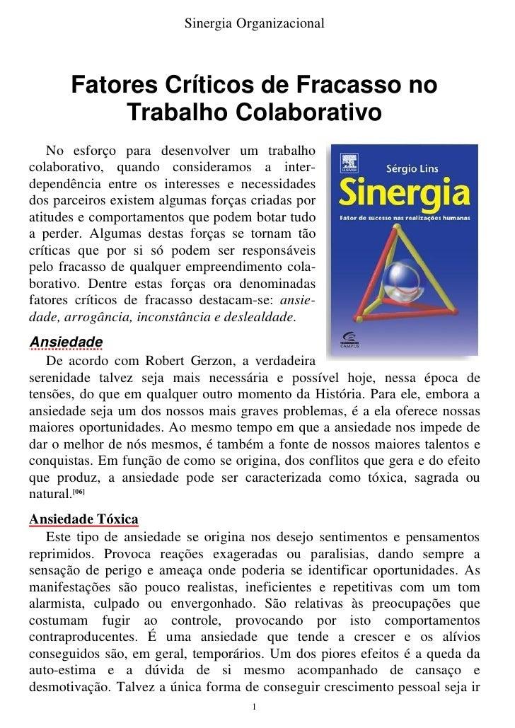 Sinergia Organizacional           Fatores Críticos de Fracasso no             Trabalho Colaborativo     No esforço para de...