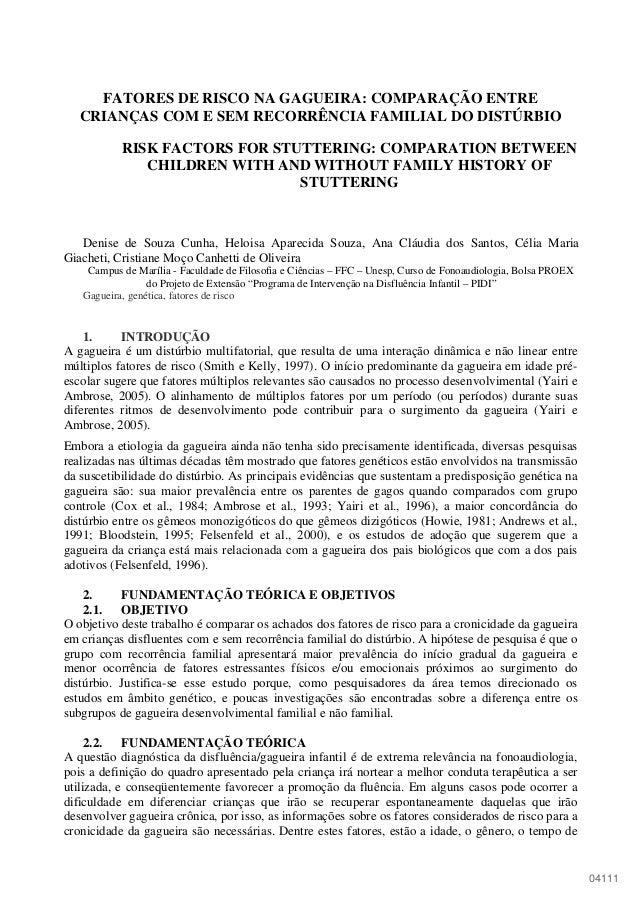 04111 FATORES DE RISCO NA GAGUEIRA: COMPARAÇÃO ENTRE CRIANÇAS COM E SEM RECORRÊNCIA FAMILIAL DO DISTÚRBIO RISK FACTORS FOR...