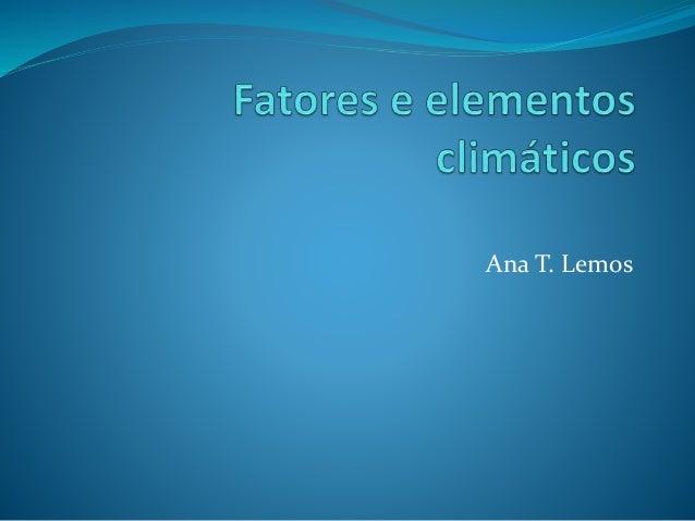 Ana T. Lemos