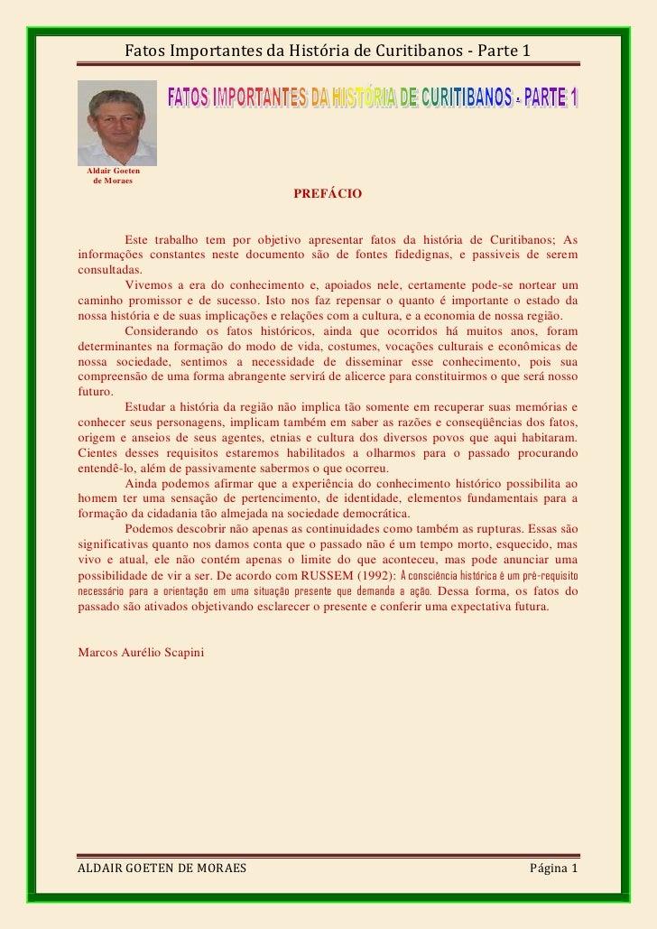 Fatos Importantes da História de Curitibanos - Parte 1 Aldair Goeten  de Moraes                                          P...