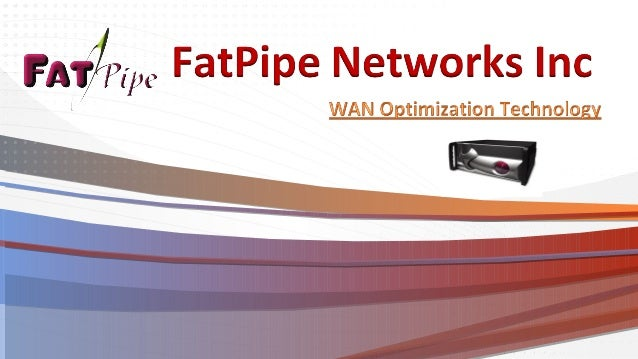 •  FatPipe Networks invented the concept of router clustering to make branch office connectivity reliable without BGP Prog...