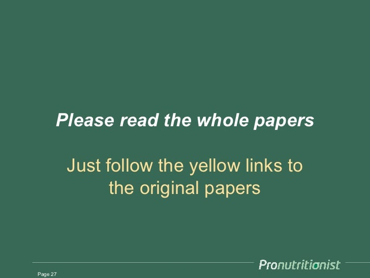 Please read the whole papers          Just follow the yellow links to                the original papersPage 27