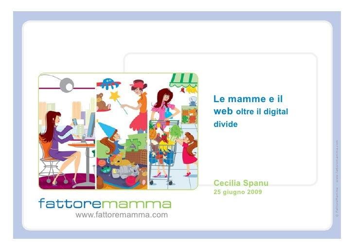Le mamme e il                        web oltre il digital                        divide                                   ...