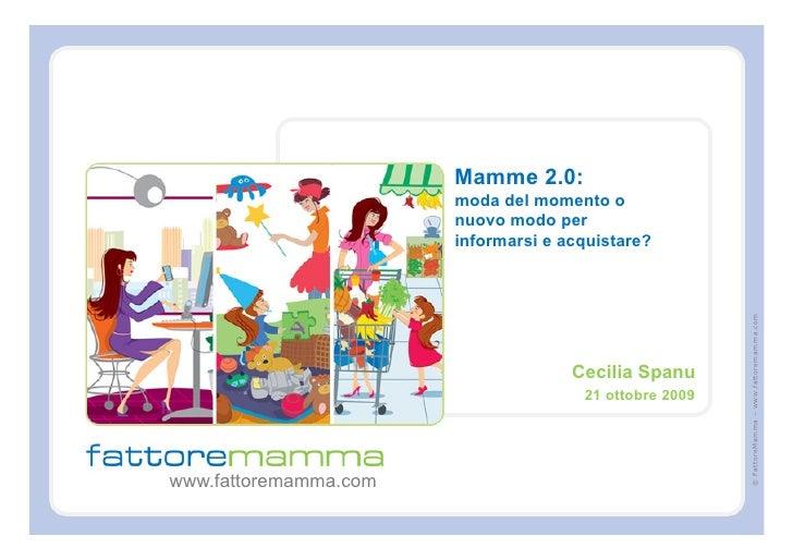 Mamme 2.0:                        moda del momento o                        nuovo modo per                        informar...