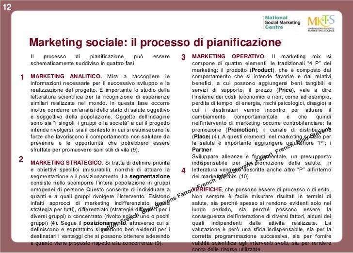 12         Marketing sociale: il processo di pianificazione         Il  processo    di   pianificazione      può          ...