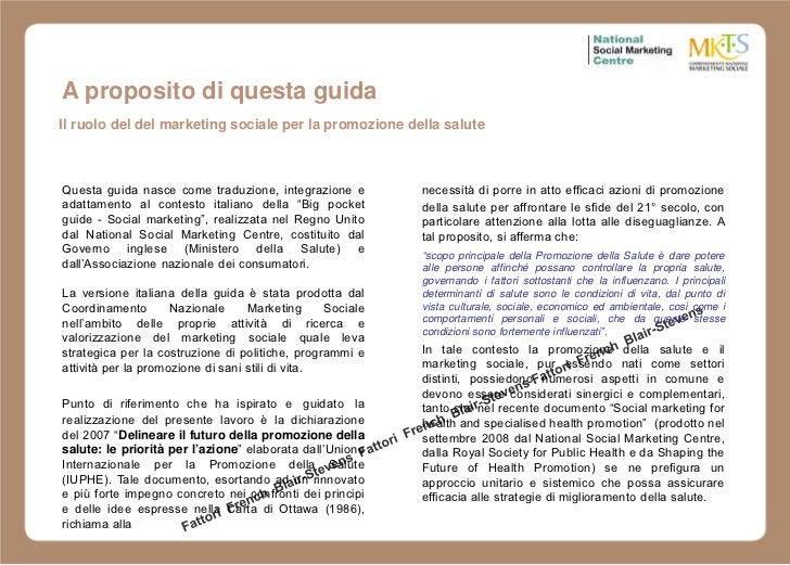 A proposito di questa guidaIl ruolo del del marketing sociale per la promozione della saluteQuesta guida nasce come traduz...