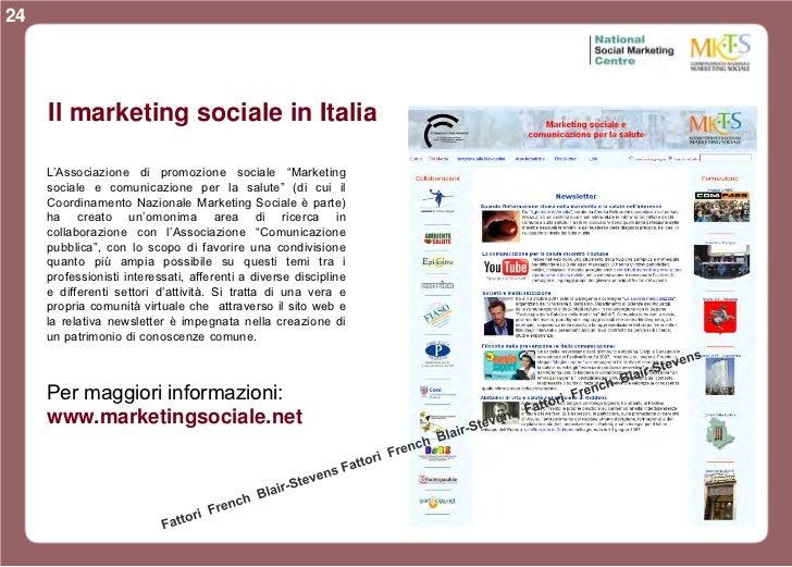 """24     Il marketing sociale in Italia     L'Associazione di promozione sociale """"Marketing     sociale e comunicazione per ..."""