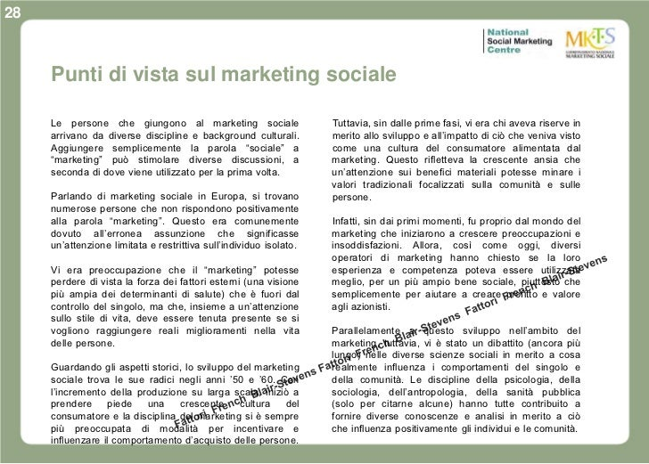 28     Punti di vista sul marketing sociale     Le persone che giungono al marketing sociale                   Tuttavia, s...