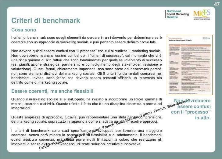 47Criteri di benchmarkCosa sonoI criteri di benchmark sono quegli elementi da cercare in un intervento per determinare se ...