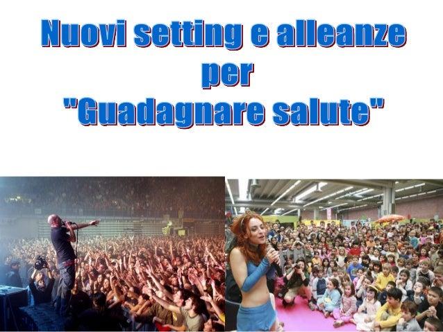 Destinatari: oltre 5000 bambini della provincia di Modena.Valorizzare messaggi sulla salute durante i Giochi della Gioventù