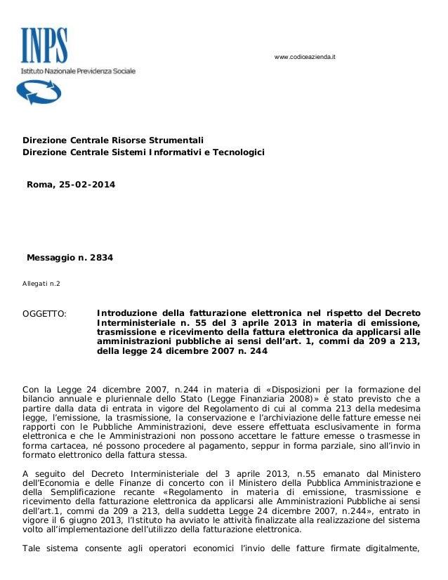 Direzione Centrale Risorse Strumentali Direzione Centrale Sistemi Informativi e Tecnologici Roma, 25-02-2014 Messaggio n. ...