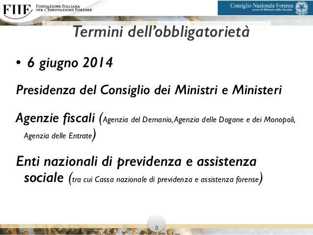 • 6 giugno 2014 Presidenza del Consiglio dei Ministri e Ministeri Agenzie fiscali (Agenzia del Demanio,Agenzia delle Dogan...