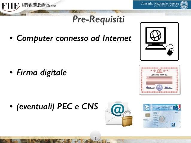 Pre-Requisiti • Computer connesso ad Internet ! • Firma digitale ! • (eventuali) PEC e CNS 5