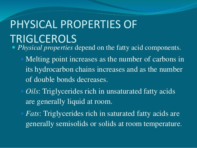 Fatty Acids That Are Liquid At Room Temperature Are Generally