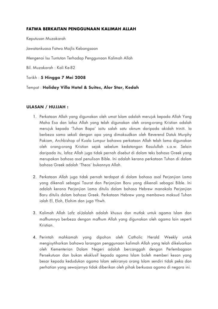 FATWA BERKAITAN PENGGUNAAN KALIMAH ALLAH  Keputusan Muzakarah  Jawatankuasa Fatwa Majlis Kebangsaan  Mengenai Isu Tuntutan...