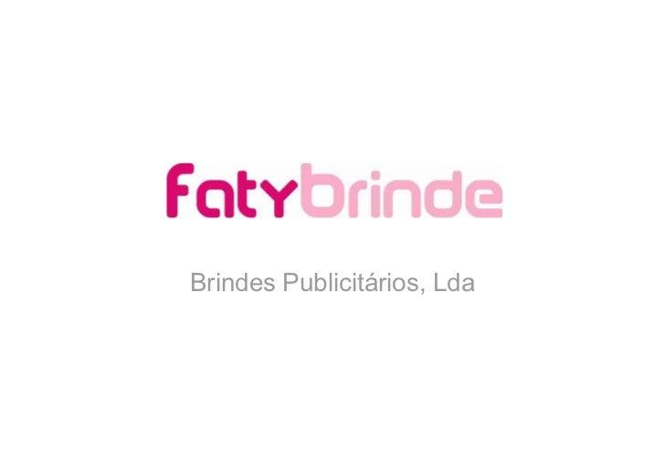 Brindes Publicitários, Lda