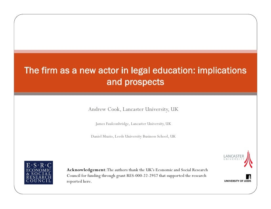 The firm as a new actor in legal education: implications                     and prospects                       Andrew Co...