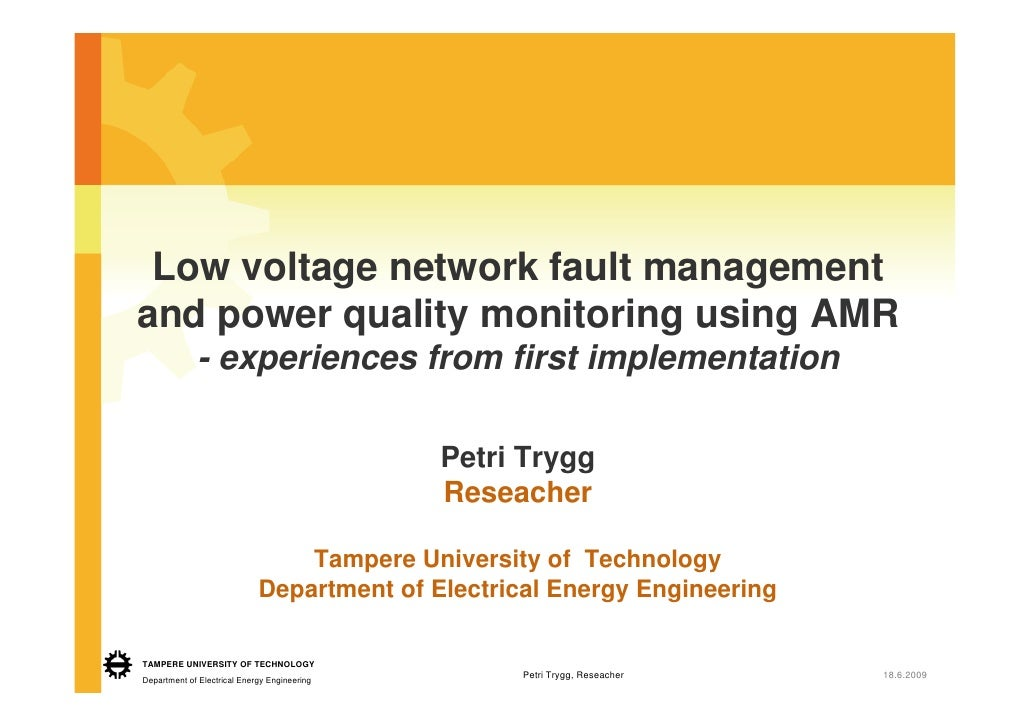 Low voltage network fault management and power quality monitoring using AMR              - experiences from first implemen...
